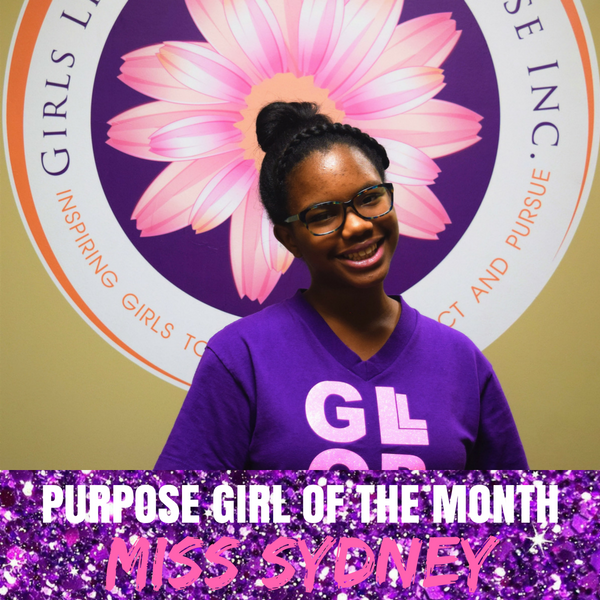 Purpose Girl of the Month — September: Miss Sydney