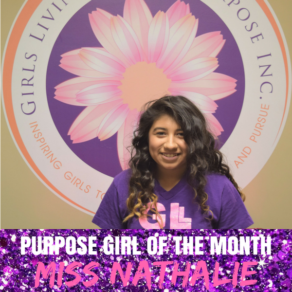 PURPOSE GIRL of the Month